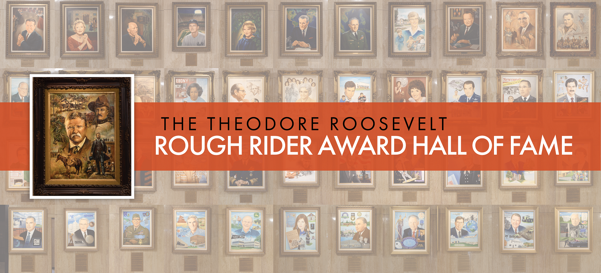 Theodore Roosevelt Rough Rider Award Hall of Fame